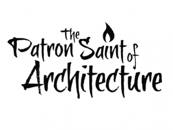 The Patron Saint of Architecture