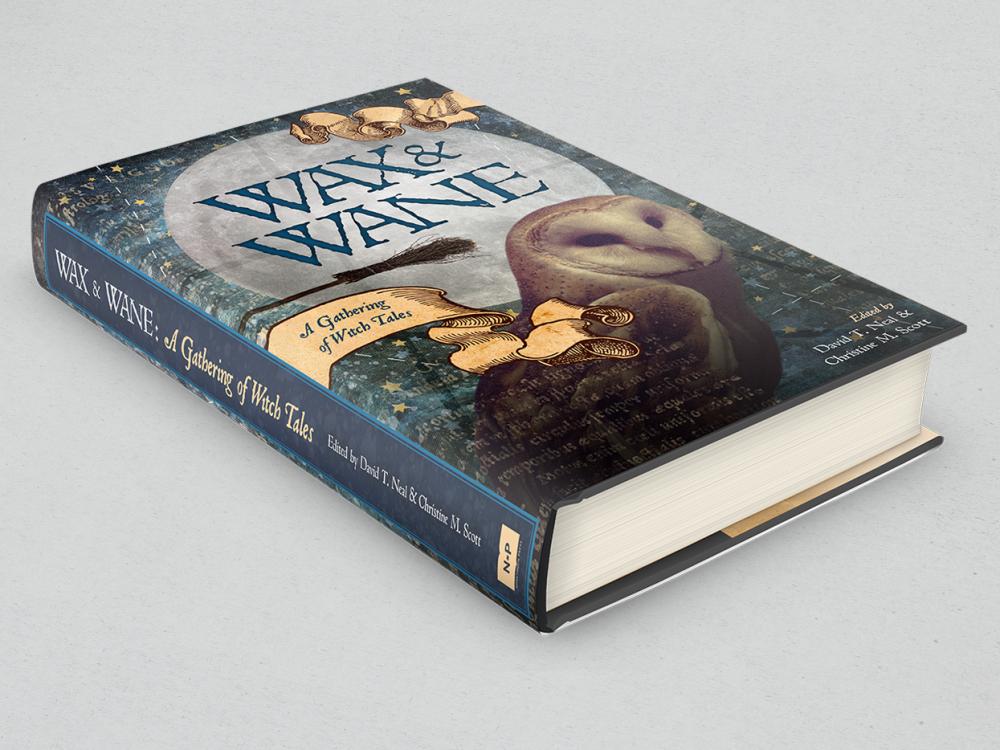 Wax & Wane Hardcover