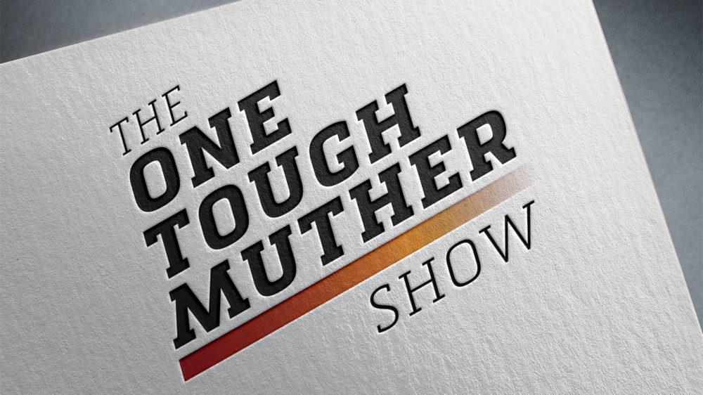 OneToughMutherShow-Logo