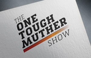 The One Tough Muther Show Logo
